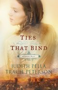Ties That Bind (#03 in Ribbons West Series) eBook