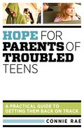 Hope For Parents of Troubled Teens eBook