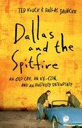 Dallas and the Spitfire eBook
