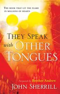 They Speak With Other Tongues