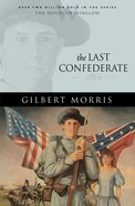 The Last Confederate (House Of Winslow Series) eBook