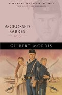 The Crossed Sabres (House Of Winslow Series) eBook