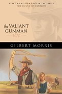 The Valiant Gunman (House Of Winslow Series) eBook