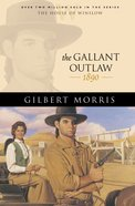 The Gallant Outlaw (House Of Winslow Series) eBook