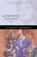 The Heavenly Fugitive (House Of Winslow Series) eBook