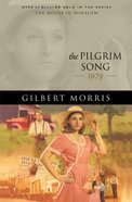 The Pilgrim Song (House Of Winslow Series) eBook