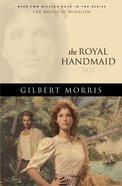 The Royal Handmaid (House Of Winslow Series) eBook