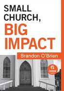Small Church, Big Impact (Ebook Short) eBook