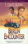 Berlin Encounter (#04 in Rendezvous With Destiny Series) eBook