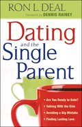 Dating and the Single Parent eBook