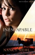 Inescapable (#01 in Road To Kingdom Series) eBook