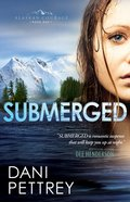 Submerged (#01 in Alaskan Courage Series) eBook