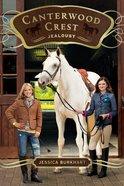 Jealousy (#17 in Canterwood Crest Series) eBook