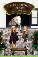 Famous (#18 in Canterwood Crest Series) eBook