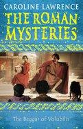 The Beggar of Volubilis (#14 in Roman Mysteries Series)