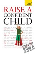 Raise a Confident Child: Teach Yourself eBook
