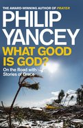 What Good is God? eBook