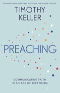 Preaching: Communicating Faith in a Sceptical Age eBook
