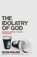 The Idolatry of God eBook