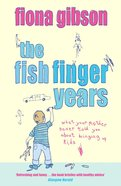 The Fish Finger Years eBook