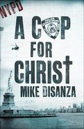 A Cop For Christ eBook
