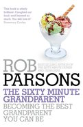 The Sixty Minute Grandparent eBook