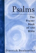Psalms: The Prayer Book of the Bible eBook