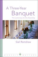 A Three-Year Banquet eBook