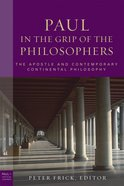 Paul in the Grip of the Philosophers (Paul In Critical Contexts Series) eBook