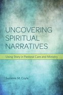 Uncovering Spiritual Narratives eBook