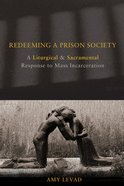 Redeeming a Prison Society eBook