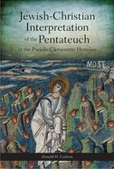 Jewish-Christian Interpretation of the Pentateuch in the Pseudo-Clementine Homilies eBook