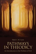 Pathways in Theodicy eBook