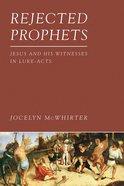 Rejected Prophets eBook