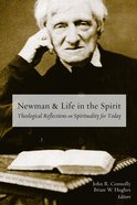 Newman and Life in the Spirit eBook