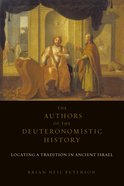 The Authors of the Deuteronomistic History eBook