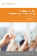 Pedagogies For Student-Centered Learning (Seminarium Elements Series) eBook