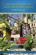 The Histories of the Latin American Church eBook