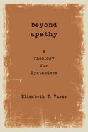 Beyond Apathy eBook