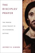 The Disciple's Prayer eBook