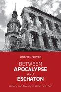 Between Apocalypse and Eschaton eBook