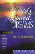 The Words That Inspired the Dreams eBook