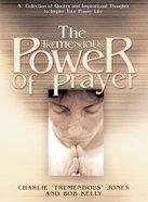 The Tremendous Power of Prayer eBook