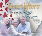 Heartlifters For Young At Heart eBook