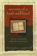 Secrets of a Faith Well Lived eBook