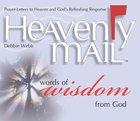 Heavenly Mail/Words of Wisdom eBook