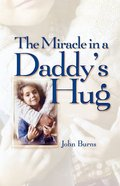 Miracle in a Daddy's Hug Gift eBook