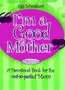 I'm a Good Mother eBook
