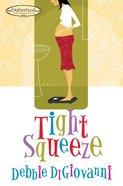 Tight Squeeze eBook