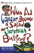 When Did Caesar Become a Salad and Jeremiah a Bull eBook